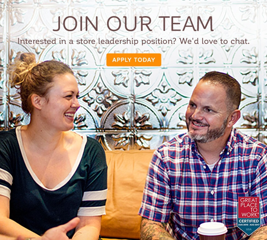 Interested in a store leadership postition? We'd love to chat.